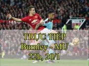TRỰC TIẾP bóng đá Burnley - MU: Thắng để đua với Man City