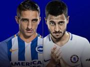 """Brighton - Chelsea:  """" Săn mồi """"  không cần Morata (Vòng 24 ngoại hạng Anh)"""