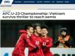 """U23 Việt Nam tạo """"đại địa chấn"""": Báo châu Á ca ngợi kỳ tích, người Thái nể phục"""