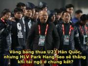 Chung kết trong mơ U23 Việt Nam - Hàn Quốc: Dễ lặp lại cổ tích 64 năm