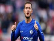Tin HOT bóng đá trưa 21/1: Eden Hazard đi vào lịch sử Chelsea