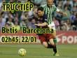 Chi tiết Betis - Barcelona: Tấn công đến phút cuối cùng (KT)