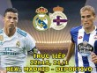 TRỰC TIẾP Real Madrid - Deportivo: SAO trẻ thay Benzema
