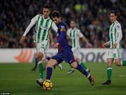 Betis - Barcelona: Show diễn siêu sao, 5 bàn chói lọi