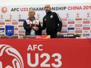 """U23 Việt Nam đấu bán kết Qatar: Đối thủ sợ  """" sập bẫy """"  Park Hang Seo"""