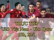 TRỰC TIẾP bóng đá bán kết U23 Việt Nam - U23 Qatar: Khỏa lấp khoảng trống Văn Hậu