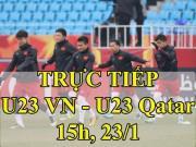 TRỰC TIẾP U23 Việt Nam - U23 Qatar: Nhập cuộc quyết tâm, săn bàn thắng sớm