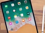 Thời trang Hi-tech - iPad Pro 2018 sẽ là bản sao thiết kế của iPhone X