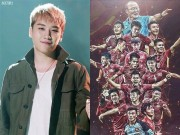 Đời sống Showbiz - Văn Toàn U23 Việt Nam cảm ơn lời chúc mừng của thành viên Big Bang