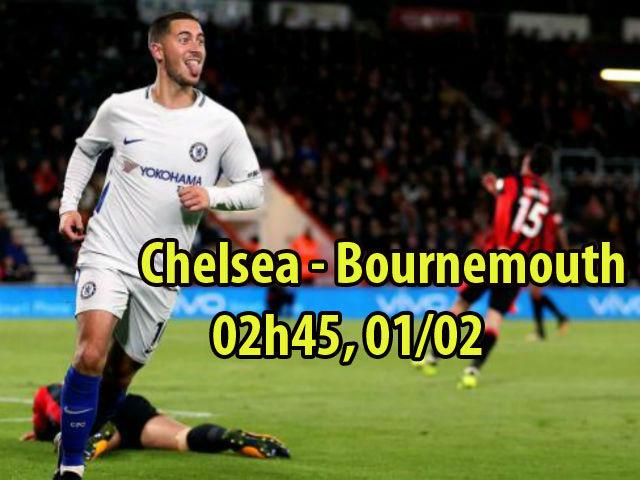 "Chelsea – Bournemouth: Hazard ""lên đồng"", giữ ghế cho Conte"