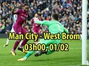 """Bóng đá - Man City – West Brom: Nối dài kỷ lục, tung hoa đón """"bom tấn"""""""