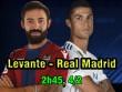 """Levante – Real Madrid: """"Hung thần"""" Ronaldo và món nợ lượt đi"""