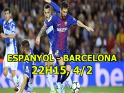 Espanyol - Barcelona: Siêu nhân Messi bay cao, derby rực lửa hận thù