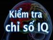 Bộ 6 câu hỏi kiểm tra chỉ số IQ của bạn