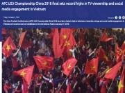 Bóng đá - U23 Việt Nam lập kỳ tích châu Á: Choáng váng siêu kỷ lục, sếp AFC ngả mũ