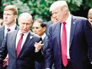Putin - Trump và những quyết định dậy sóng