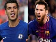 Bóng đá - Barca đấu Chelsea: Morata sợ Messi một phép, lộ bài đội nhà tử thủ