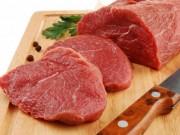 4 cách chọn và chế biến thịt bò chuẩn ngon