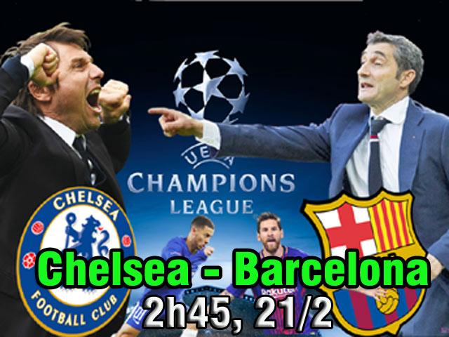 """Chelsea – Barcelona: Messi chờ phá """"lời nguyền"""" hiểm địa"""