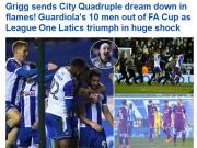 """Bóng đá - Man City tan vỡ mộng ăn 4, báo Anh thừa dịp """"dìm hàng"""""""