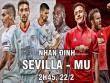 """Sevilla - MU: """"Mồi ngon"""" của Mourinho, chờ vượt """"hiểm địa"""""""