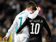 PSG  gà mờ  cúp C1: Neymar muốn lên đỉnh châu Âu, phải đến MU - Real