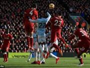 TRỰC TIẾP Liverpool - West Ham: Tăng tốc tìm bàn thắng
