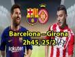 Barcelona – Girona: HLV Valverde có dám để Messi dự bị?