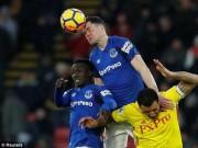 TRỰC TIẾP Watford - Everton: Nhập cuộc sôi động