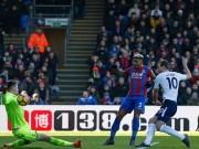 TRỰC TIẾP Crystal Palace - Tottenham: Bỏ lỡ không tưởng