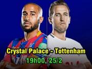Crystal Palace - Tottenham: Quyết soán ngôi Chelsea, bay vào top 4