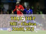 TRỰC TIẾP bóng đá MU - Chelsea: Morata, Martial đá chính