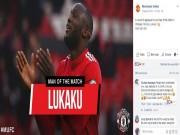 Triệu fan MU hả dạ: Hàng thủ  quái chiêu , tung hô Lukaku và Lingard