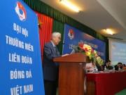 Đại hội VFF: Lá phiếu cử tri và phẩm giá ông chủ tịch