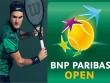 Kết quả thi đấu tennis Indian Wells 2018 - Đơn nam