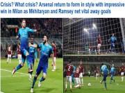 """Arsenal làm câm lặng AC Milan: Báo Anh ngỡ ngàng, fan  """" khó xử """"  với Wenger"""