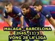 "Malaga – Barcelona: ""Xả súng"" dọa nạt Chelsea"