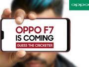 Sắp ra mắt Oppo F7  chuyên gia selfie  thiết kế đẹp hơn iPhone X