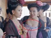 """"""" Thánh soi """"  nhặt lỗi ngớ ngẩn trong phim Trung Quốc"""