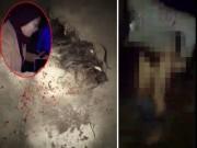 Nóng 24h qua: Mẹ đổ ớt vào vùng kín nhân tình của con trai