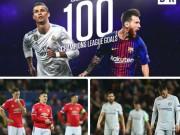 Tiêu điểm vòng 1/8 Cúp C1: Tuyệt đỉnh Ronaldo-Messi, Liga át vía NHA