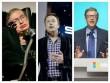 Vì sao cả Stephen Hawking, Bill Gates và Elon Musk đều e ngại trí tuệ nhân tạo và robot?