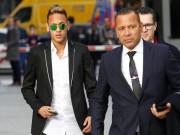 Neymar  &   Gót chân Achilles : Ông bố tham tiền, MU - Real đấu giá