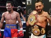 Tin nóng võ thuật 18/3: Pacquiao đấu  Cỗ máy boxing  tranh đai vô địch