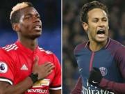 """Giận Mourinho """"ghẻ lạnh"""", Pogba hé lộ sốc về Neymar, MU nín thở"""