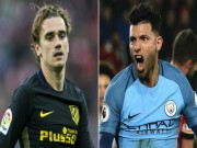 Tin HOT bóng đá tối 23/3: Man City đổi Aguero lấy Griezmann