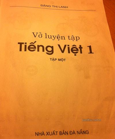 """Những lỗi khó tin trong """"Vở luyện tập Tiếng Việt 1"""" - 3"""