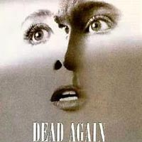 Cinemax 6/7: Dead Again