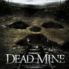 Trailer phim: Dead Mine
