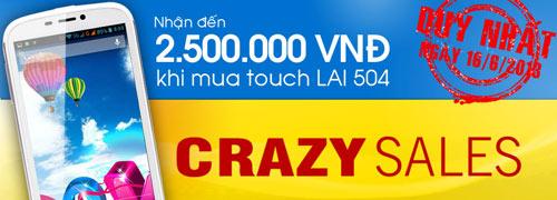 """Ưu đãi """"khủng"""" đến 2,5 triệu VNĐ khi mua Touch LAI 504 - 2"""